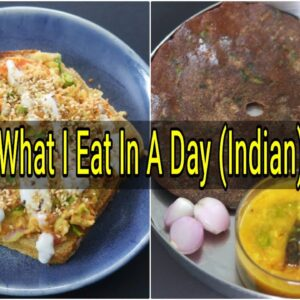 What I Eat In A Day Indian - Intermittent Fasting - Weight Loss Meal Ideas | Skinny Recipes