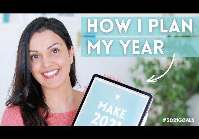 HOW TO PLAN YOUR LIFE IN 2021 (design a life you ❤️ with a goal setting workbook)