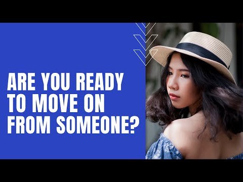A Basic Examination To See If You're Ready To Move On From Someone.