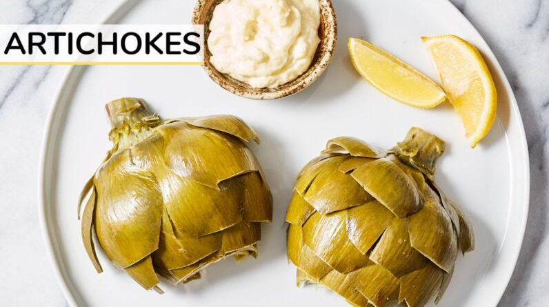 ARTICHOKE 101   how to cook and eat artichokes