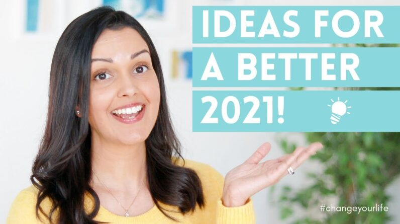 Change your life in 2021! ✨