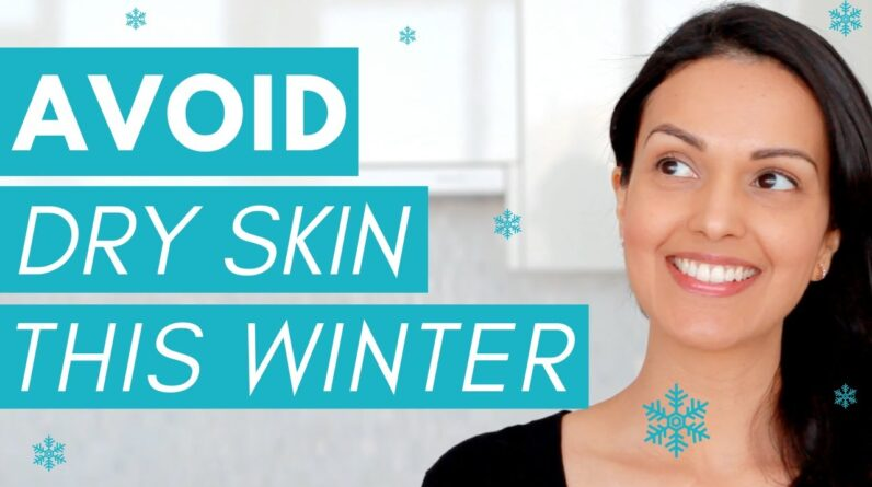 DRY SKIN TIPS FOR WINTER ❄️ (7 simple + practical tips)