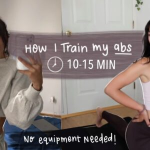 HOW I TRAIN MY ABS (at home workout) | No Equipment Needed, 10-15 min