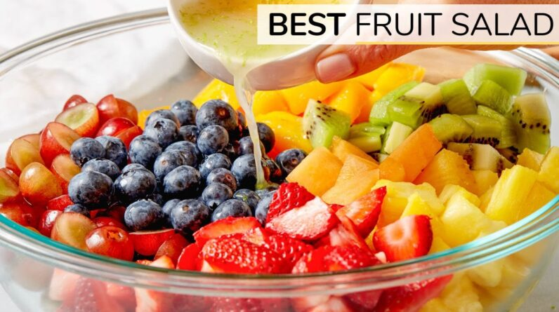 HOW TO MAKE THE BEST FRUIT SALAD   easy recipe