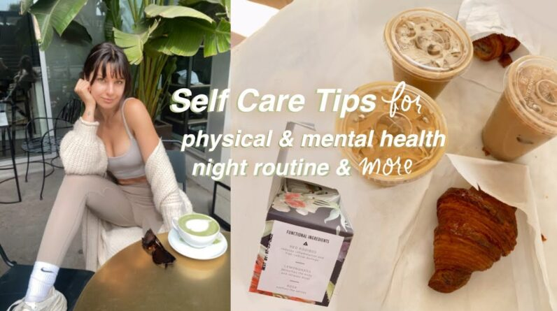 How to Self Care for Physical & Mental Health   Night Routine