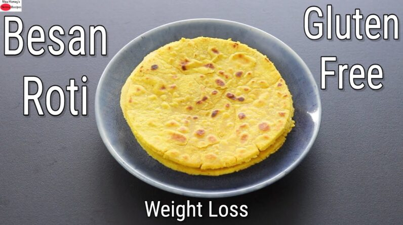 High Protein Besan Roti For Weight Loss - Thyroid/PCOS Diet Recipes To Lose Weight | Skinny Recipes