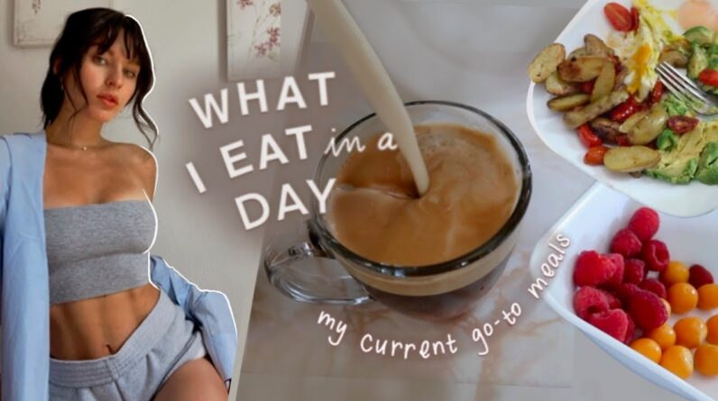 What I EAT in a Day   Current Favorite Meals (my daily staples)