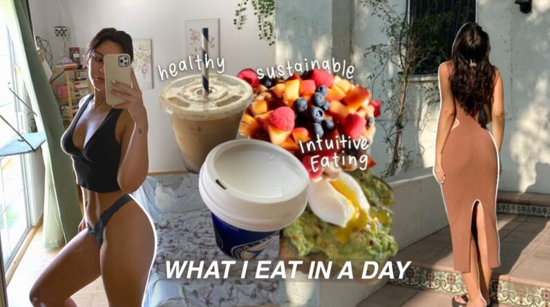 WHAT I EAT IN A DAY | Realistic Intuitive Eating Example