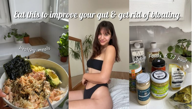 Grocery Haul for Digestive Health & Bloating | Massive Whole Foods AND Trader Joes Haul