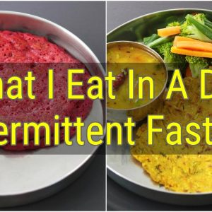 What I Eat In A Day Indian (Veg) - Intermittent Fasting (ASMR) - Healthy Meal Ideas For Weight Loss